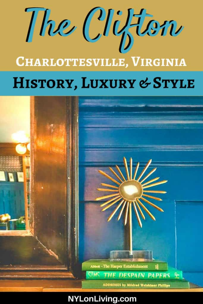 The Clifton in Charlottesville Virginia is a historic hotel that has had a total makeover into a luxury boutique hotel. #charlottesville #Virginia #travel