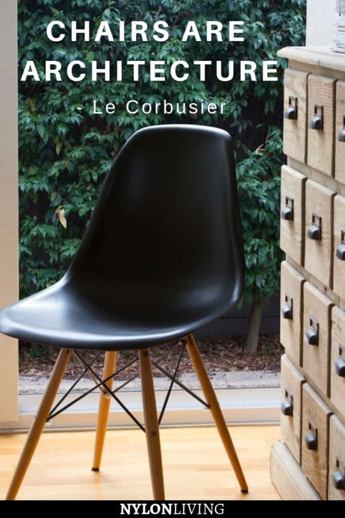 Chairs are Architecture (Le Corbusier)