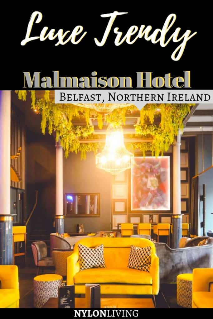 Immerse Yourself in Eclectic Cool at Malmaison Belfast