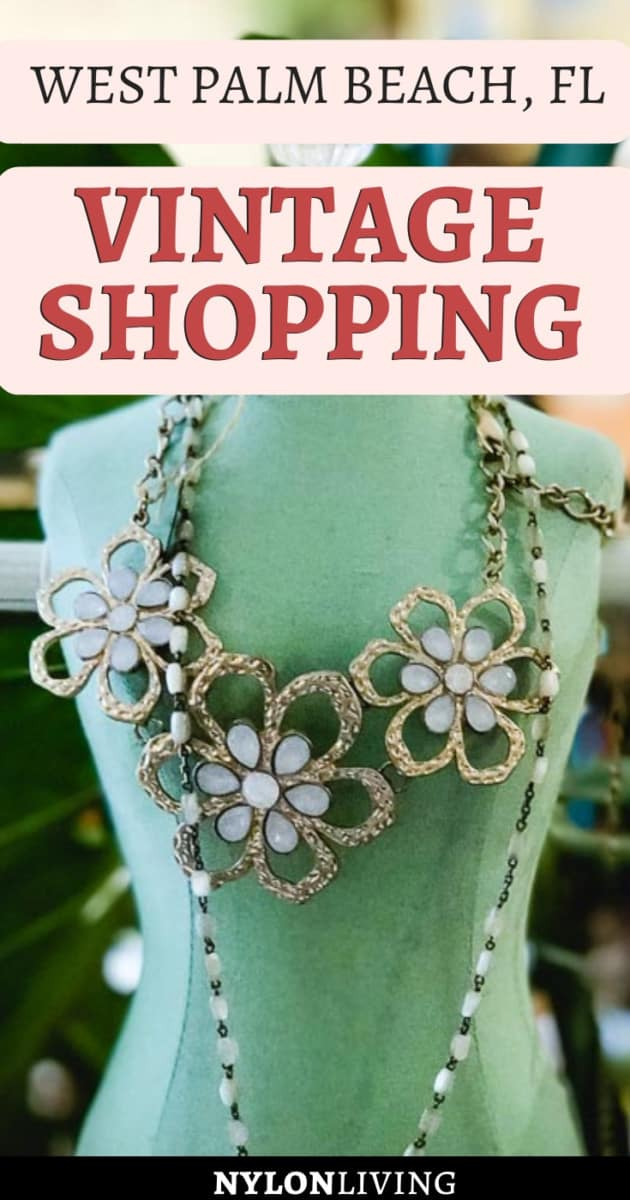 Where To Go Vintage Shopping in West Palm Beach