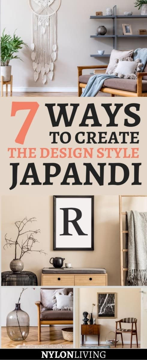 "Pinterest image of several rooms dressed in Japandi with the text: ""7 Ways To Create The Design Style Japandi"""