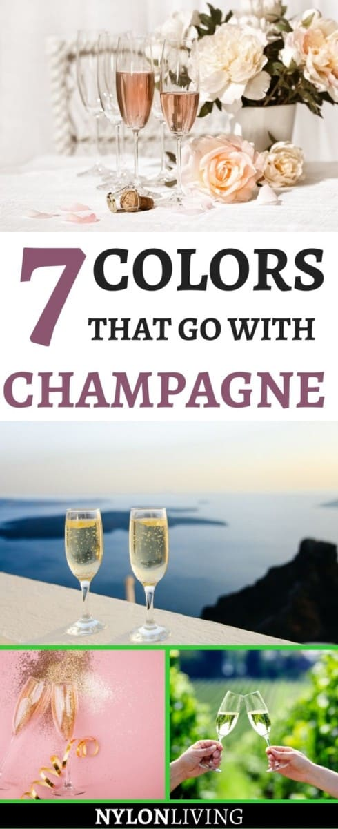 """Pinterest image of glasses of champagne with the text: """"7 colors that go with Champagne"""""""